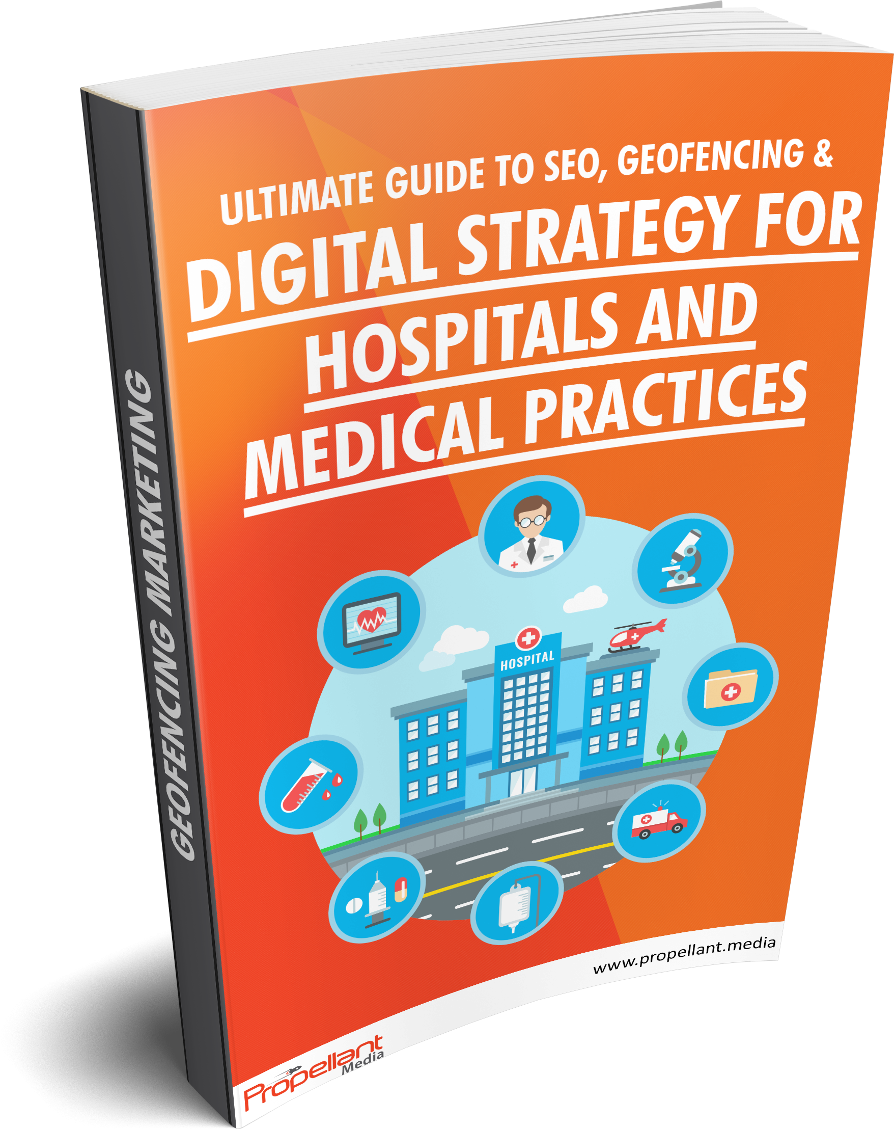 Healthcare Geofencing & SEO Guide To Digital Marketing [Download Guide]