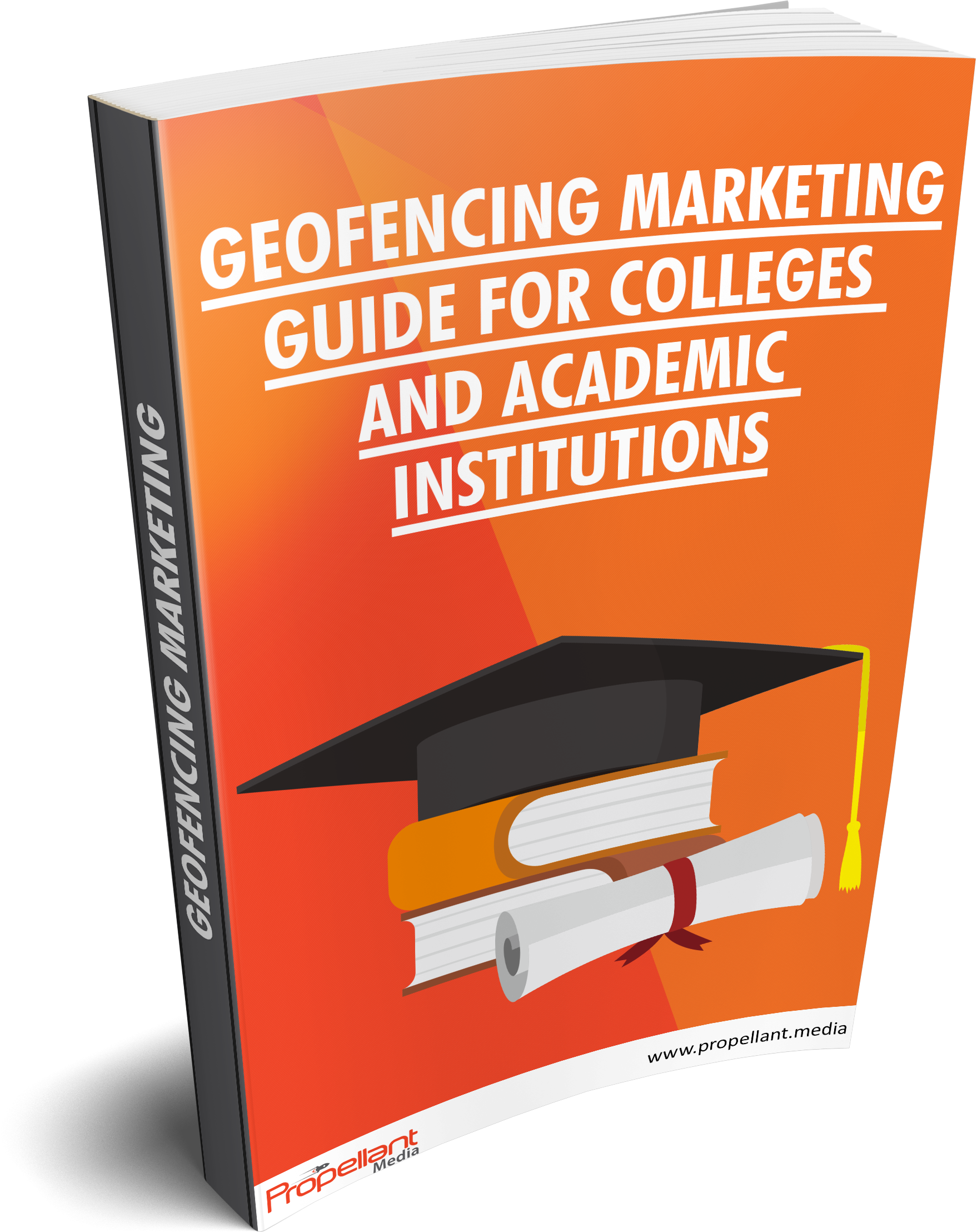 Geofencing Marketing Guide For Colleges & Academic Institutions [Download Guide]