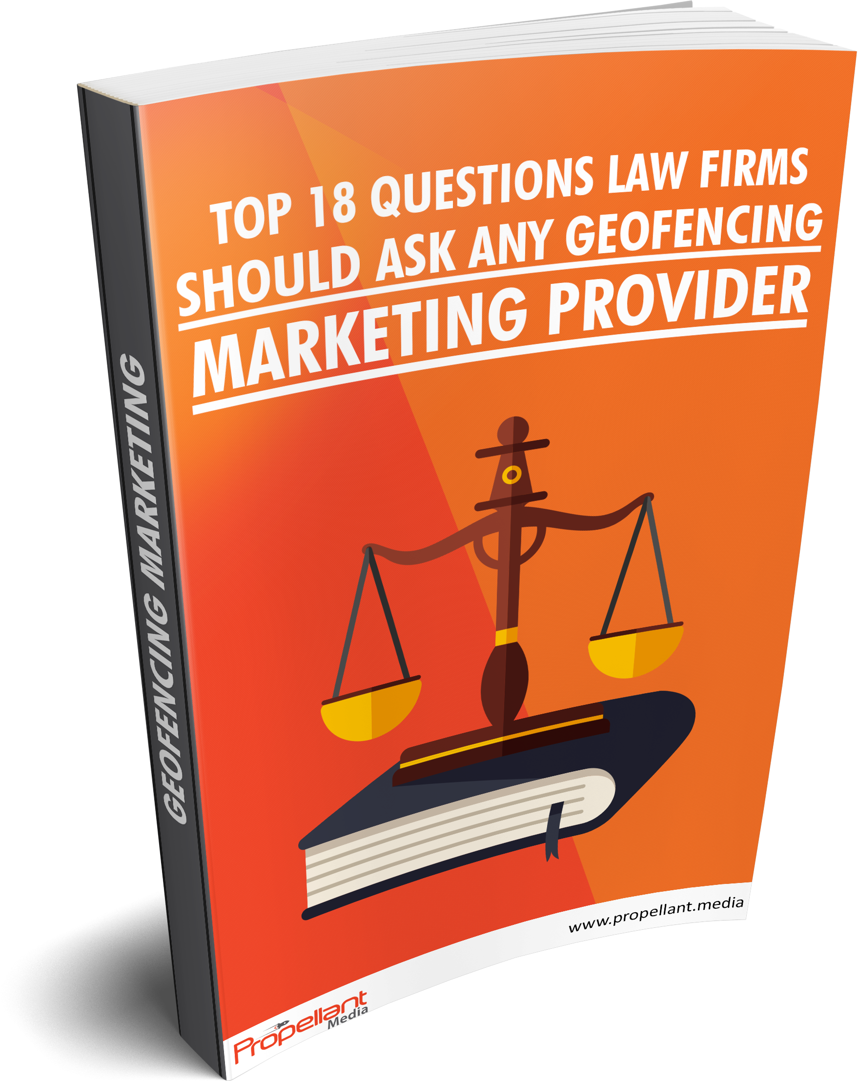 Top 18 Questions Law Firms Should Ask Geofencing Marketing Providers [Download Guide]